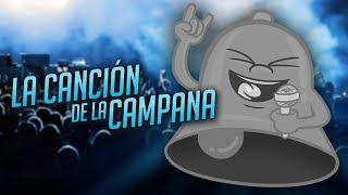 LA CANCIÓN DE LA CAMPANA By iTownGamePlay
