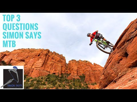 Top 3 Questions I Get Asked by Simon Says MTB