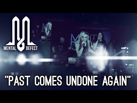 MENTAL DEFECT - Past Comes Undone Again (Official Video)