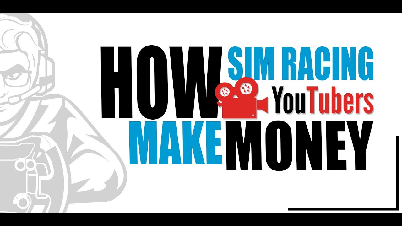 How Sim Racing YouTubers make money