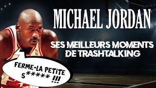 Top 6 des histoires de trashtalking de Michael Jordan
