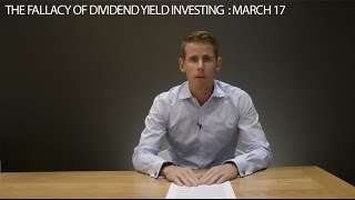 The fallacy of dividend yield investing: 17 March 2015