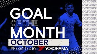 Chelsea's Goal of the Month: October | Pick Your Winner 🎯