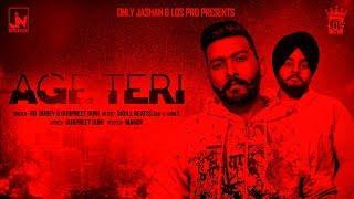 Age Teri | RD Dubey & Gurpreet Guni | Official Music | LosPro | 2018