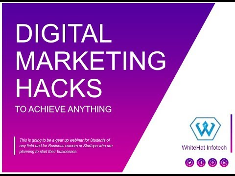 Digital Marketing Hacks 2017-18 Achieve Anything you want -