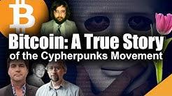 Bitcoin Origin: The True Story of the Top Secret Cypherpunks Movement