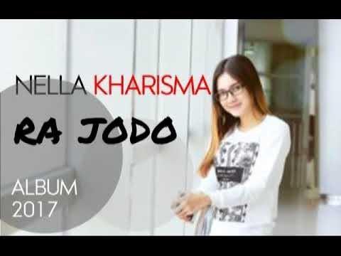 Nella Kharisma - Ra Jodo || Full Lagu dan Lirik HD