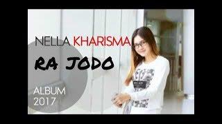 Video Nella Kharisma - Ra Jodo || Full Lagu dan Lirik HD download MP3, 3GP, MP4, WEBM, AVI, FLV Mei 2018