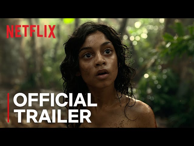 Mowgli: Legend of the Jungle | Official Trailer | Netflix