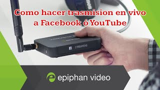 Revision del Webcaster X2 para hacer streaming en vivo