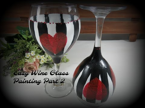 Easy Wine Glass Painting Part 2   Glass Painting Tutorial   Valentine's Day   Aressa   2019