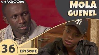Mola Guenel - Saison 1 - Episode 36