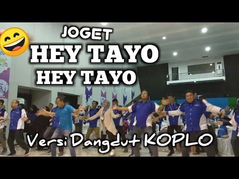 TRENDING !!! GOYANG HEY TAYO - HEY TAYO VERSI DANGDUT KOPLO   LAGU ANAK - ANAK DI KOPLO'IN DANGDUT