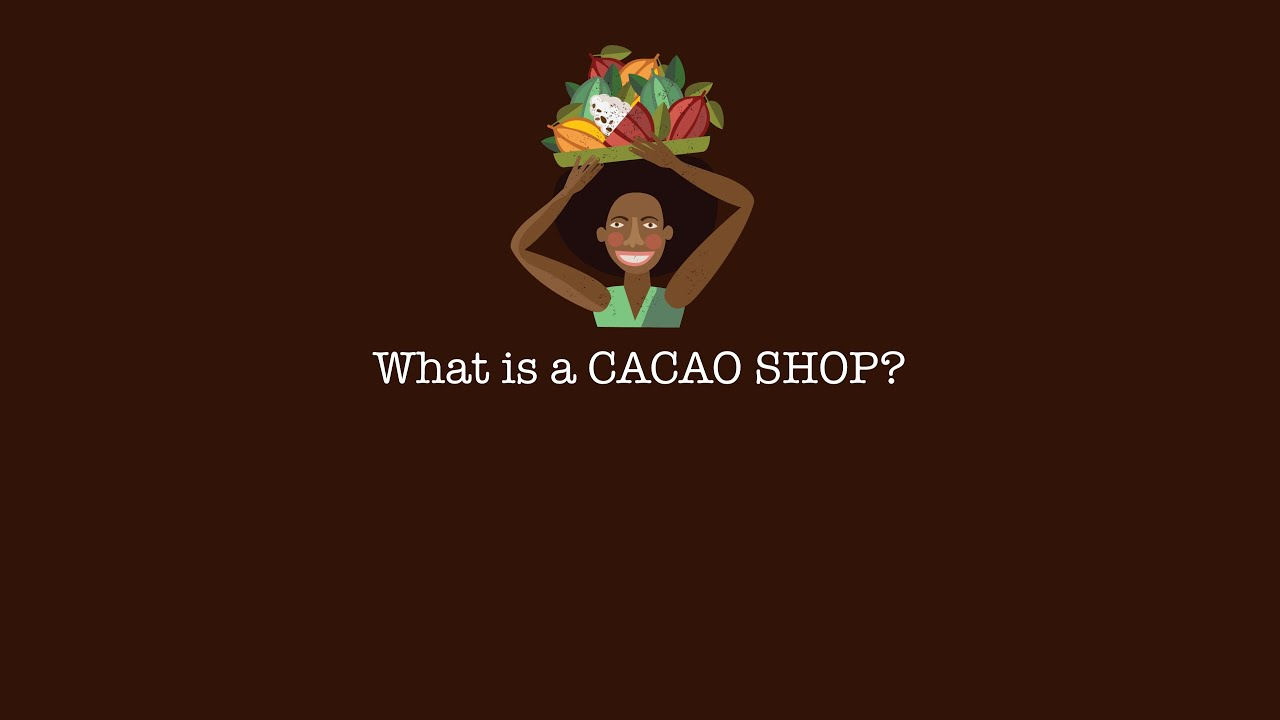 What is a CACAO SHOP?