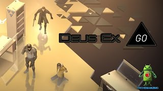 Deus Ex GO gameplay by SQUARE ENIX INC Android iOSiPhoneiPad Gameplay Trailer HD eus Ex GO is a turnbased puzzle infiltration game set in a
