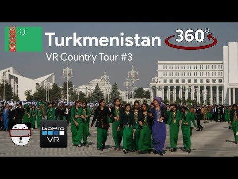 🗺VR Country Tours | #3: Turkmenistan 🇹🇲【360 Video】