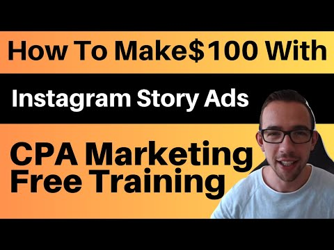 How To Make $100/Day With CPA Marketing Using Instagram Story Ads [MAKE MONEY ONLINE 2019] thumbnail