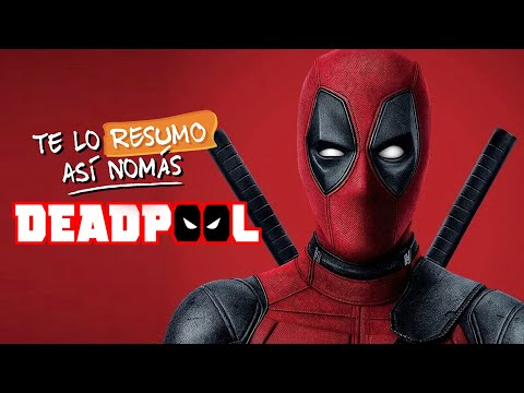 Deadpool   #TeLoResumo