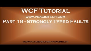 Part 19   Creating and throwing strongly typed SOAP faults