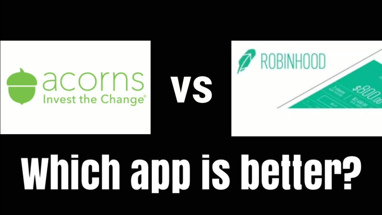 Unknown Facts About Acorns Vs Robinhood