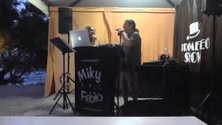 Miky & Fabio - Agosto 2014 - Live Isola d'Elba
