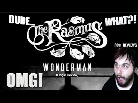 The Rasmus - Wonderman (Single Review) - Rob Reviews