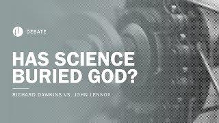 Richard Dawkins vs John Lennox | Has Science Buried God? Debate