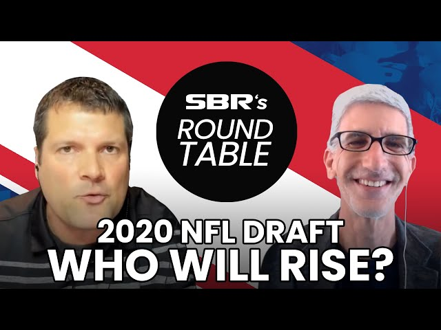 2020 NFL Draft Predictions + Who will Rise or Fall in the Draft   SBR RoundTable