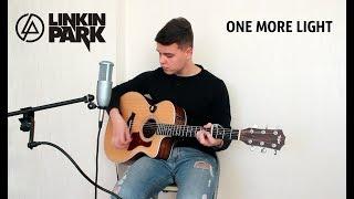Linkin Park - One more light (Afanasyev Alexander acoustic guitar cover)