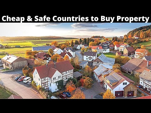 10 Cheap and Safe Countries to Buy Property