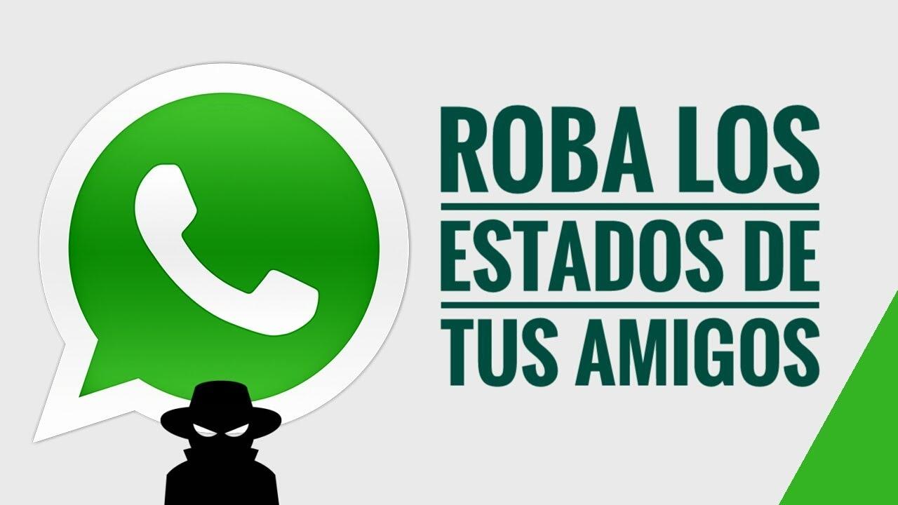 Truco WhatsApp Como robar los estados de tus contactos - Féni1x MG ...