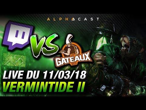 VOD ► Découverte de Vermintide 2 vs Twitch Chat ! - Live du 11/03/2018