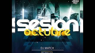 01.Sesion Octubre 2017 by DJ MATCH