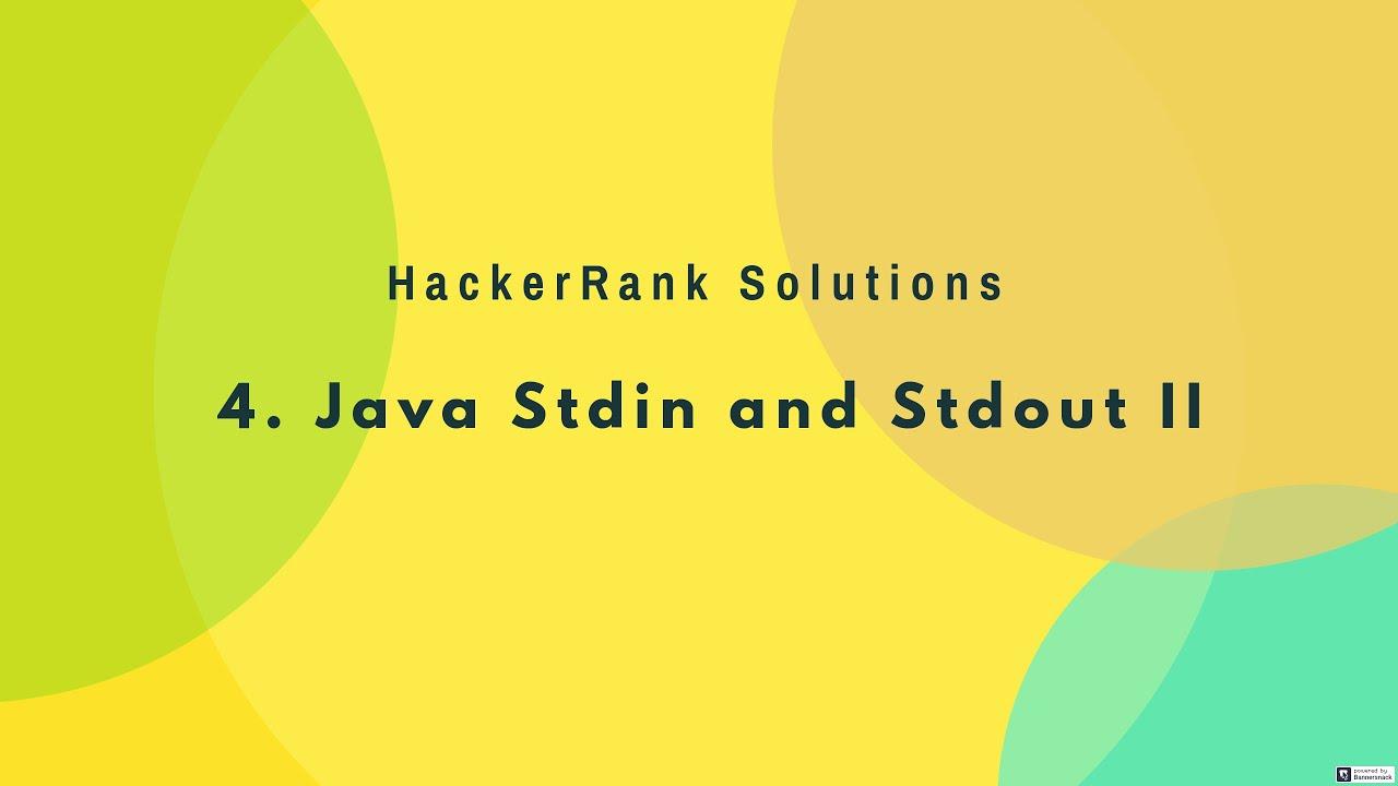 4  Introduction - Java Stdin and Stdout II   (Hindi)