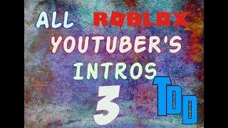 Todas las introducciones de Roblox Youtuber 3 (The Finale)
