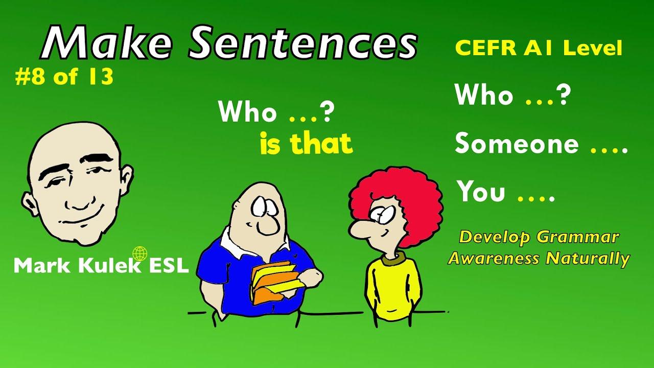 Who?, Someone, You - English grammar patterns | Mark Kulek - ESL