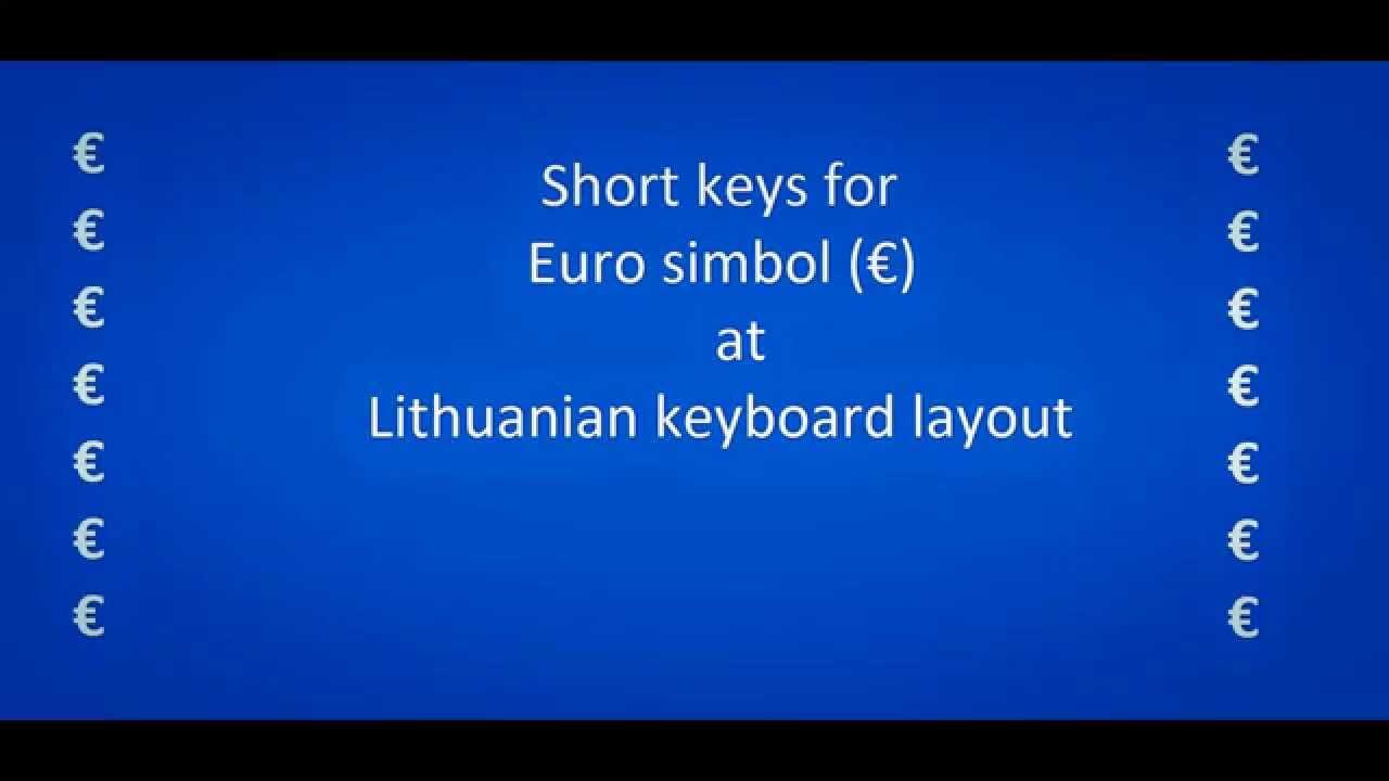 Euro Symbol On Lithuanian Keyboard Youtube