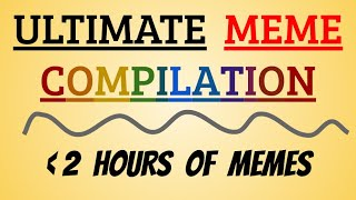 ULTIMATE CLEAN MEME COMPILATION || NEARLY TWO HOURS OF CLEAN 2020 MEMES