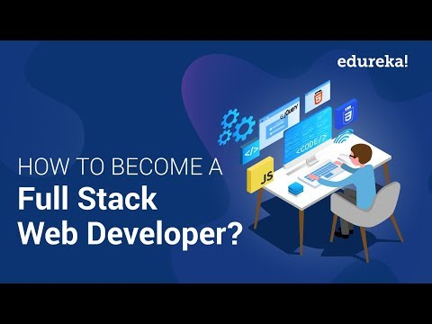 How To Become A Full Stack Web Developer | Full Stack Web Developer Course | Edureka