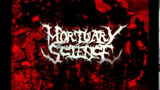Mortuary Science - Virulent Strain