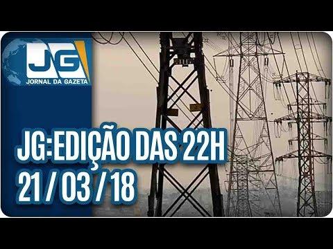 Jornal da Gazeta - Edição das 10 - 21/03/2018