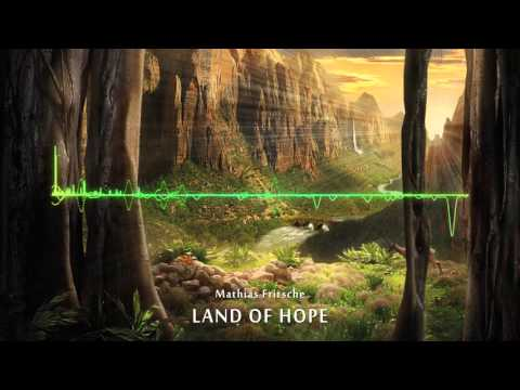 Land of Hope - Mathias Fritsche Original Orchestra Song