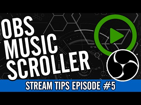 OBS Music Scroller for Spotify - Stream Tips #5 [UPDATED]