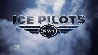 16x9 - Ice Pilots: Fly with Buffalo Airways