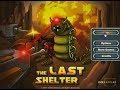 The Last Shelter (Full Game)