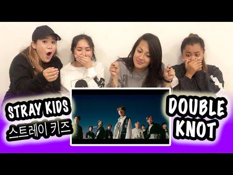 [KPOP REACTION] STRAY KIDS 스트레이 키즈 -- DOUBLE KNOT