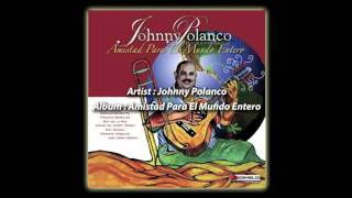 Johnny Polanco - Suena Mi Tambor