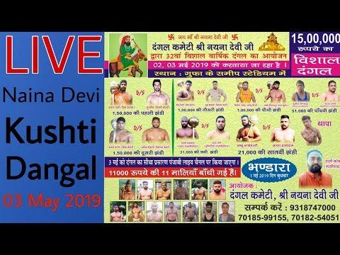 [LIVE] Naina Devi (HP) Kushti Dangal 03 May 2019