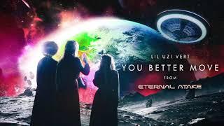 Lil Uzi Vert - You Better Move [Official Audio]