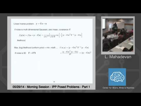 5/29/14 Introduction, Ill PosedProblems, and Learning as the Prototypical Inverse Problem